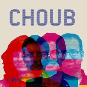 Currently Listening To…Choub