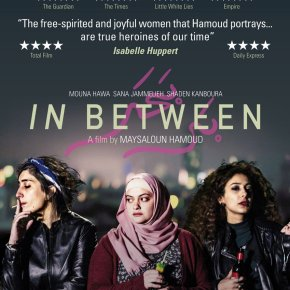 Six Pillars Broadcast – Film Review with Rammy Elsaadany: 'In Between' from Palestine